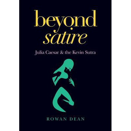 Beyond Satire  Julia Caesar   The Kevin Sutra