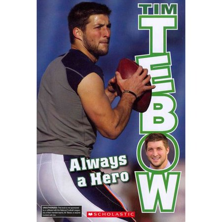 Tim Tebow  Always A Hero