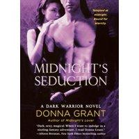Midnight's Seduction : A Dark Warrior Novel