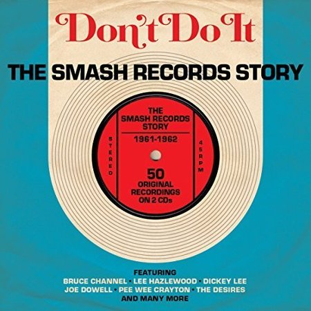 Don't Do It: Smash Records Story 1961-62 (CD)