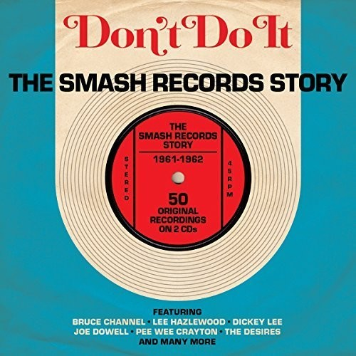 Don't Do It: Smash Records Story 1961-62
