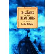 Glass Books of the Dream Eaters, The Lightly Used Condition