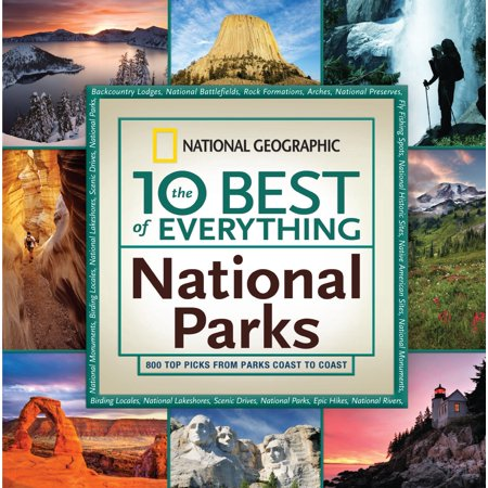 10 best of everything national parks: 800 top pick - paperback: (Top 10 Best Supercars)
