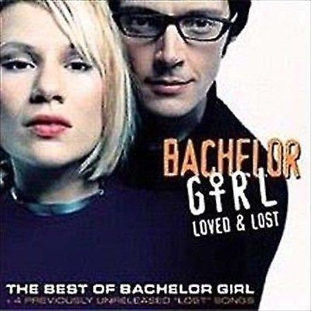 Loved & Lost: Best Of Bachelor Girl (Gold Series)