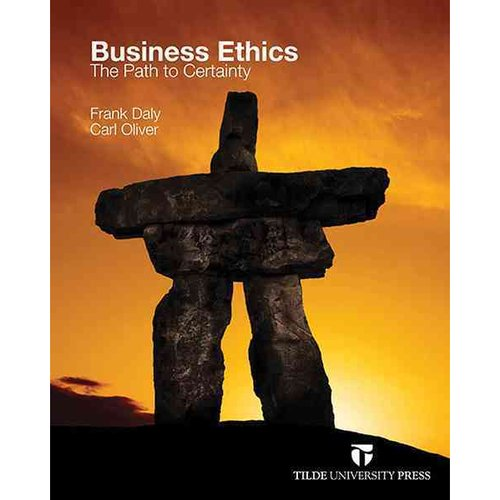 Business Ethics: The Path to Certainty