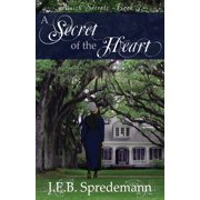 A Secret of the Heart (Amish Secrets #3) (Paperback)