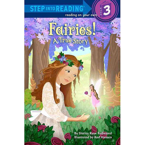 Fairies!: A True Story