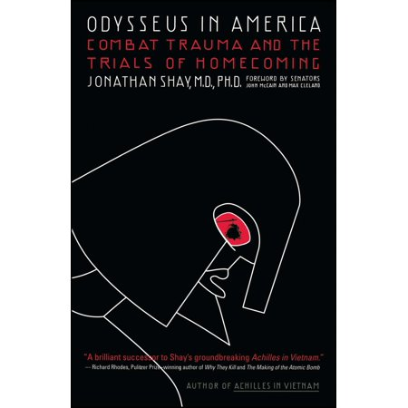 Odysseus in America : Combat Trauma and the Trials of Homecoming