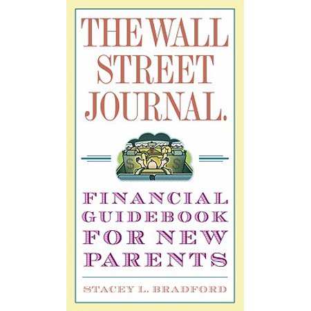 The Wall Street Journal. Financial Guidebook for New Parents - eBook (Wall Street Journal)