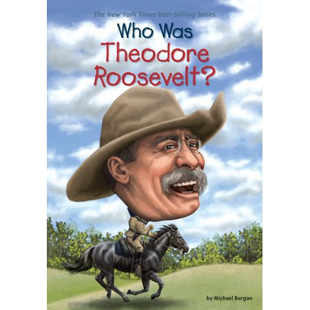 Who Was Theodore Roosevelt? (Theodore Roosevelt Costume)