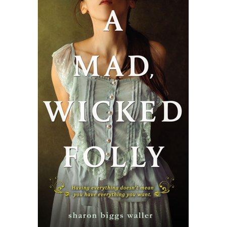 Follies Girl (A Mad, Wicked Folly - eBook)