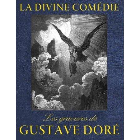 La Divine Comedie   Les Gravures De Gustave Dore