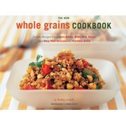 The New Whole Grain Cookbook - eBook