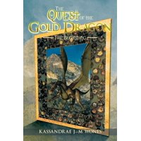 The Quest of the Gold Dragon : The Beginning