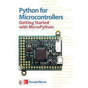Python for Microcontrollers: Getting Started with Micropython (Paperback)