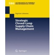 Strategic Closed-Loop Supply Chain Management
