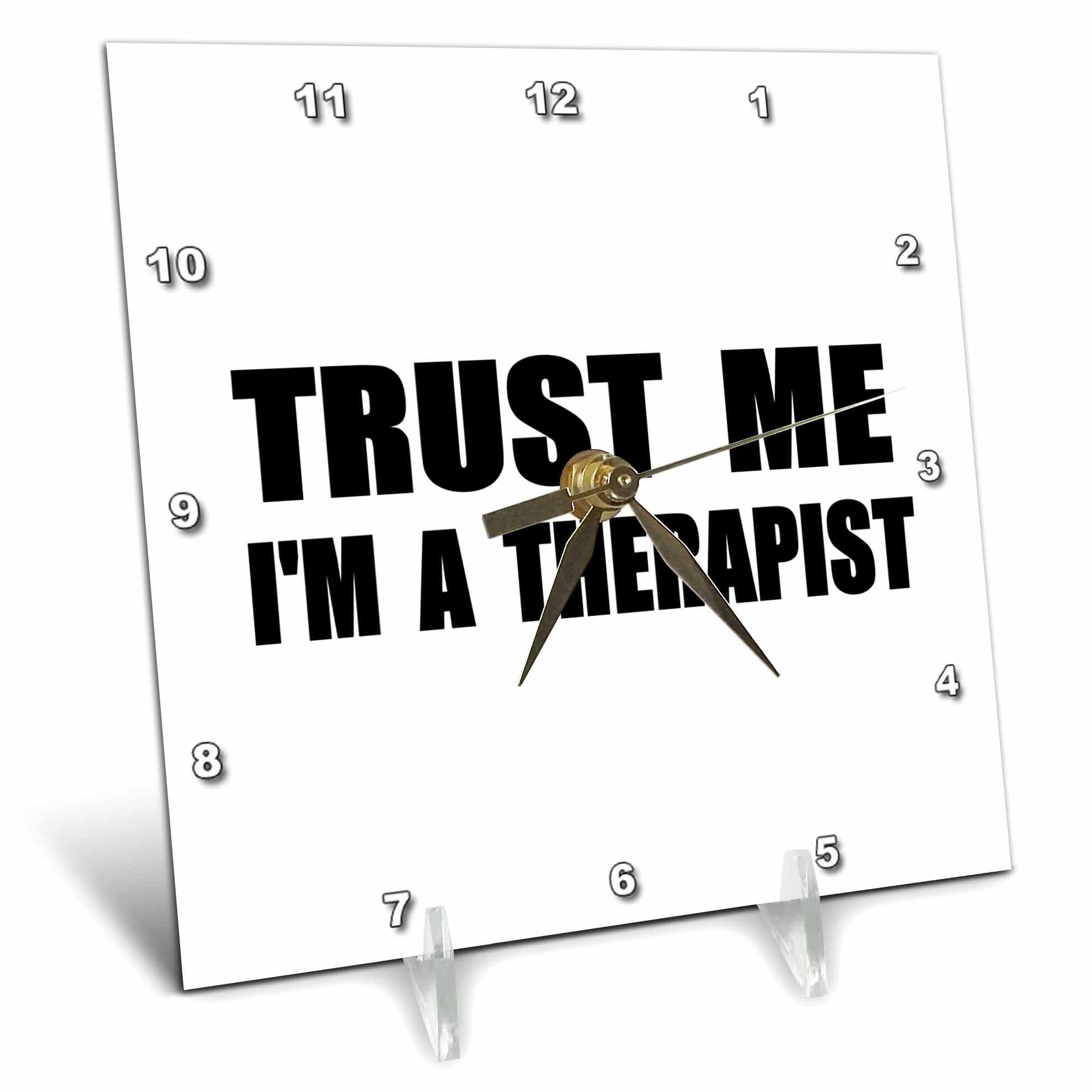 3dRose Trust me Im a Therapist fun work humor Funny therapy job gift, Desk Clock, 6 by 6-inch by 3dRose