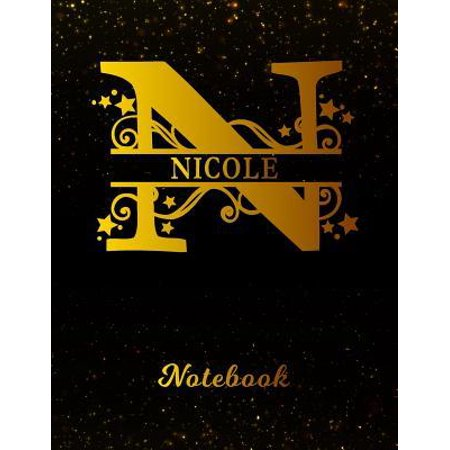 Nicole Notebook: Letter N Personalized First Name Personal Writing Notepad Journal Black Gold Glittery Pattern Effect Cover Wide Ruled (Celebrities With 13 Letters In Their Name)
