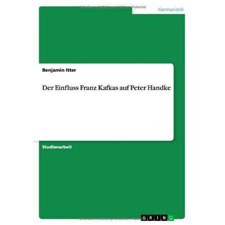 Der Einfluss Franz Kafkas Auf Peter Handke - image 1 de 1