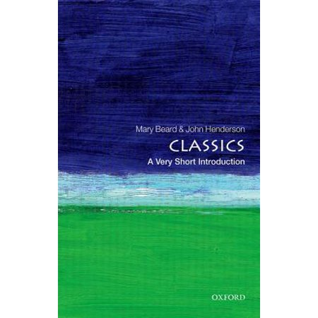 Classics: A Very Short Introduction ()