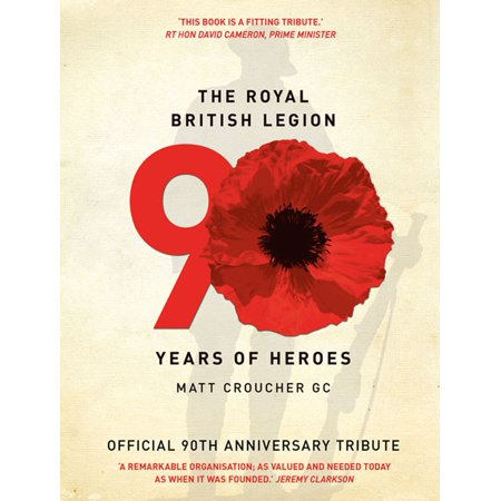 The Royal British Legion: 90 Years of Heroes - (Max Best Friend Hero Marine Lesson Plans)