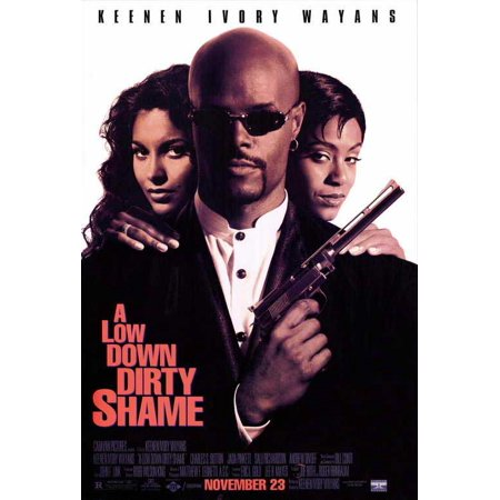 A Low Down Dirty Shame POSTER Movie - Dirty 30 Decorations