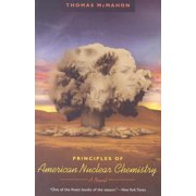 Principles of American Nuclear Chemistry : A Novel
