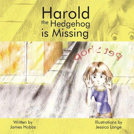 Harold the Hedgehog Is Missing - eBook
