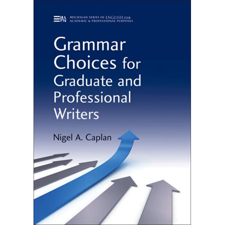 Grammar Series (Grammar Choices for Graduate and Professional)