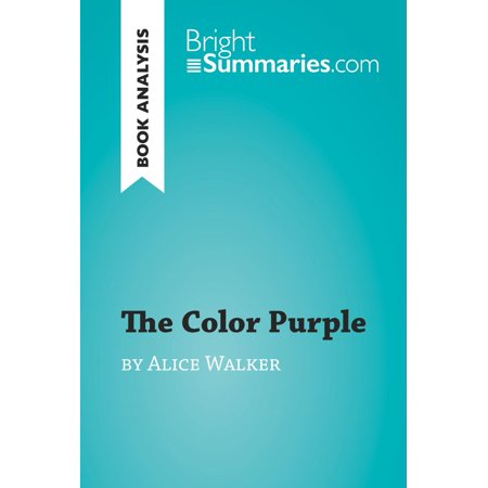 The Color Purple by Alice Walker (Book Analysis) - (The Color Purple By Alice Walker Summary)