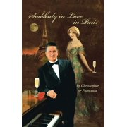 Suddenly in Love in Paris - eBook