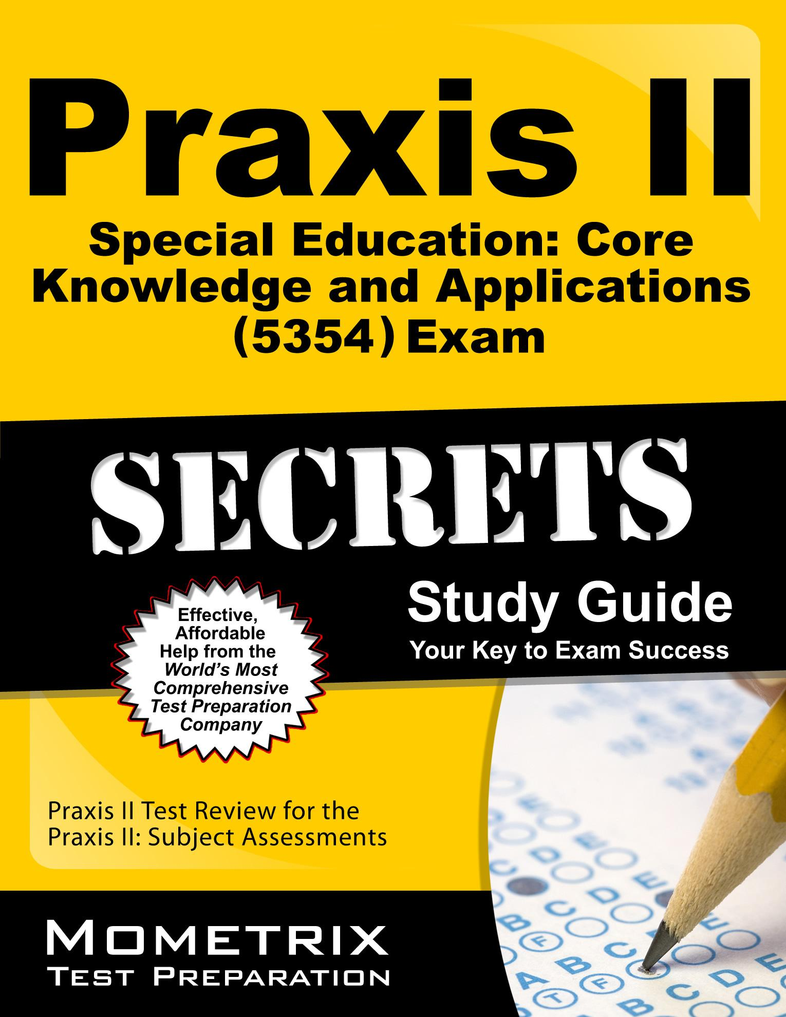praxis ii special education core knowledge and applications 5354 rh walmart com Special Education Information Sheet Praxis II Test