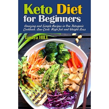 Keto Diet for Beginners: Amazing and Simple Recipes in One