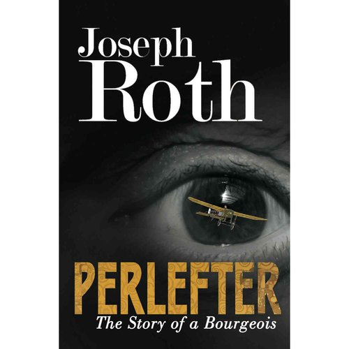 Perlefter: The Story of a Bourgeois