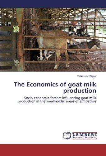 The Economics of Goat Milk Production by