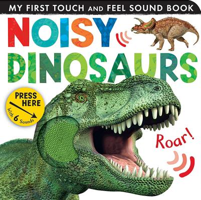 Noisy Dinosaurs (Board Book)