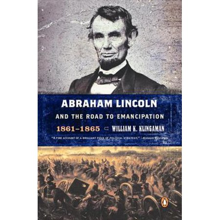 Abraham Lincoln and the Road to Emancipation, 1861-1865 - eBook
