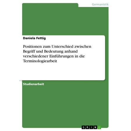 Positionen zum Unterschied zwischen Begriff und Bedeutung anhand verschiedener Einführungen in die Terminologiearbeit - eBook (Unterschied Zwischen Polarisiert Und Uv-sonnenbrillen)