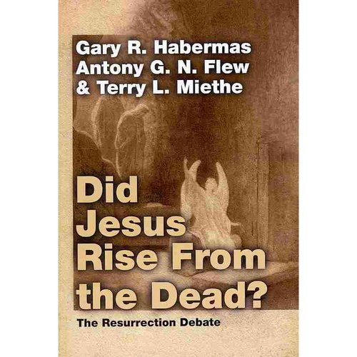 Did Jesus Rise from the Dead? : The Resurrection Debate