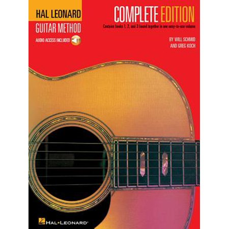 Hal Leonard Guitar Method, - Complete Edition : Books 1, 2 and 3 Bound Together in One Easy-To-Use (Tab Guitar Method Book)