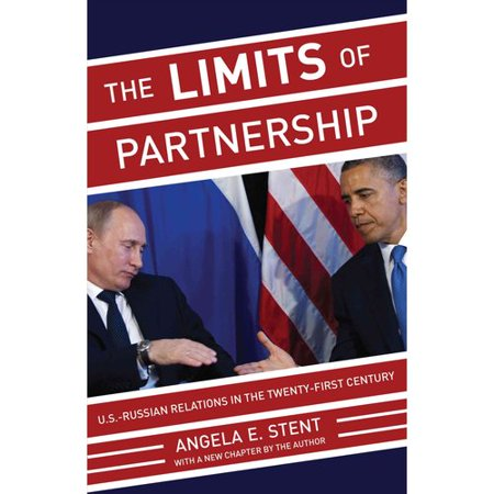 The Limits Of Partnership  U S  Russian Relations In The Twenty First Century