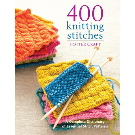 400 Knitting Stitches : A Complete Dictionary of Essential Stitch (Leaf Knitting Pattern)