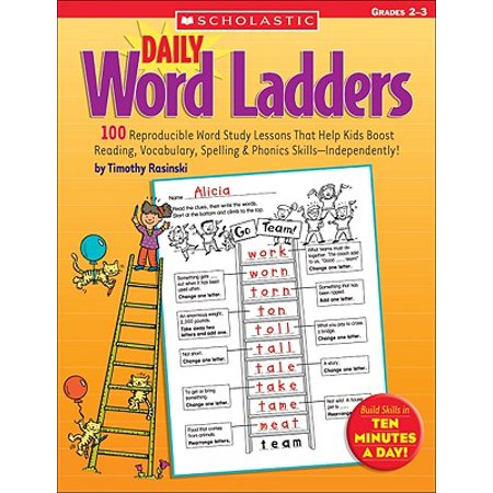 Daily Word Ladders: Grades 2-3 : 100 Reproducible Word Study Lessons That Help Kids Boost Reading, Vocabulary, Spelling & Phonics