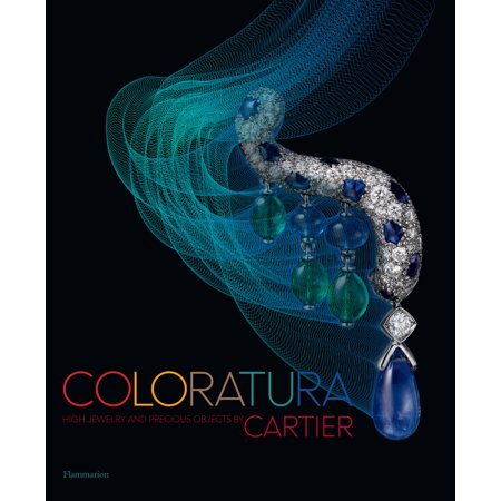 Coloratura: High Jewelry and Precious Objects by -