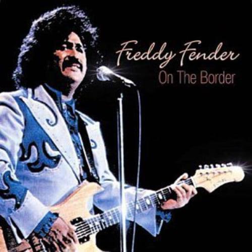 Freddy Fender - On the Border [CD]