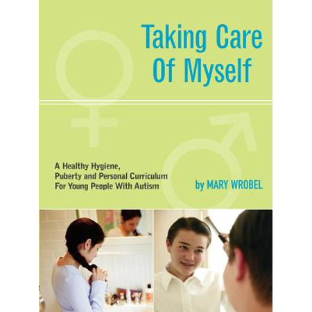 Tanning Care - Taking Care of Myself : A Hygiene, Puberty and Personal Curriculum for Young People with Autism