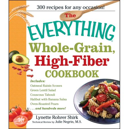 The Everything Whole Grain, High Fiber Cookbook : Delicious, heart-healthy snacks and meals the whole family will love](Healthy Halloween Snacks Family Fun)