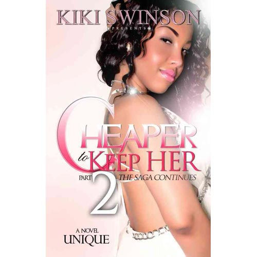 Cheaper to Keep Her Part 2