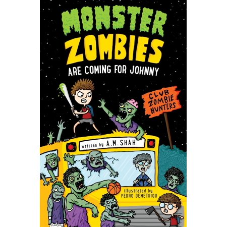 Monster Zombies Are Coming for Johnny: Monster Zombies Are Coming for Johnny: Club Zombie Hunters