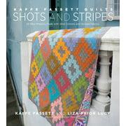 Kaffe Fassett Quilts Shots and Stripes - eBook